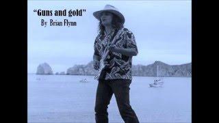 Brian Flynn - Guns and gold