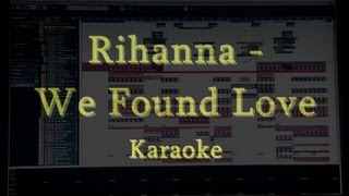 Rihanna - We Found Love [Karaoke]