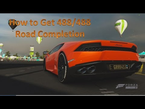 Forza Horizon 3 How To Get 488/488 Road Completion