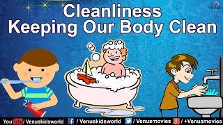 Let's learn about the importance of keeping our body clean. for more updates, subscribe to; best nursery rhymes: https://www./user/venuskidswo...