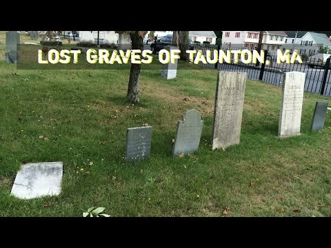 Lost Graves of Taunton, MA