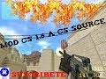 (!MOD CS 1.6 NO STEAM) A (CS SOURCE MOD!)