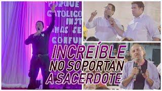 NO SOPORTAN A SACERDOTE Y SALE A ENFRENTARSE  EN VIVO - PADRE LUIS TORO