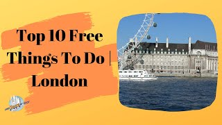 Top 10 Free Things To Do | London