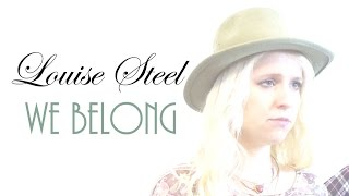 We Belong - Pat Benatar (Cover by Louise Steel)