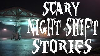 4 Scary Night Shift Stories | True Horror Stories