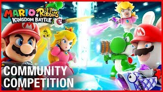Mario + Rabbids: Kingdom Battle Community Competition | Ubisoft [NA]