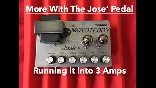 Putting the Jose Pedal Into a few Amps