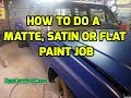 How to do a Matte, Satin, or Flat Paint Job - BuyCustomPaint.com Chevy dually C10 C20 C30