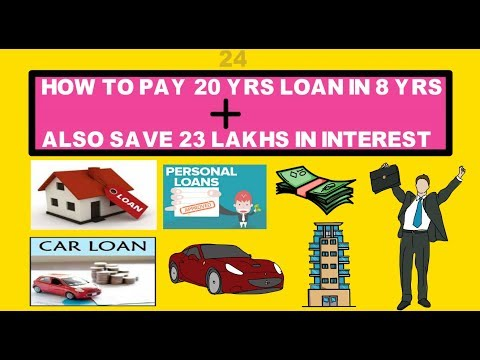Home Loan Repayment Tips 2O Year Loan Paid In 8 Year's Plus Saved 23 Lakh's In Interest How
