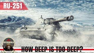 Wot Blitz Ru 251 How Deep is Too Deep