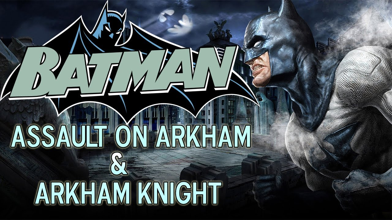 Batman Assault On Arkham Leading Into Arkham Knight Youtube