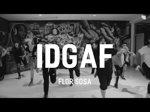 IDGAF - YG FT CLAYE | Hip Hop Class By Flor Sosa