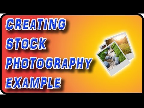 Creating Stock Photography, Example - Stock Photography Ep. 14