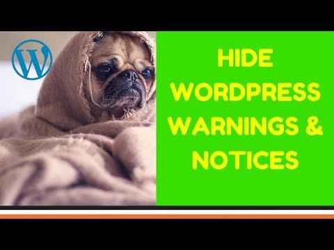 HIDE WORDPRESS WARNINGS AND NOTICES  WordPress Fix Warning Error