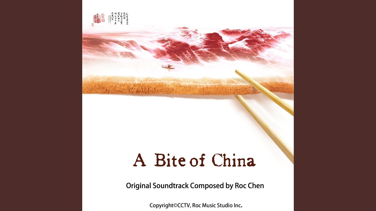 Main Theme of a Bite of China