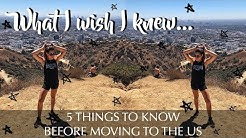 5 TIPS BEFORE MOVING TO THE US || What I Wish I Knew Before Moving to LA
