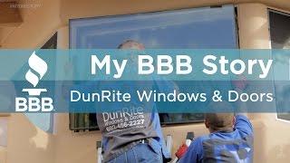 My BBB Story: DunRite Windows & Doors