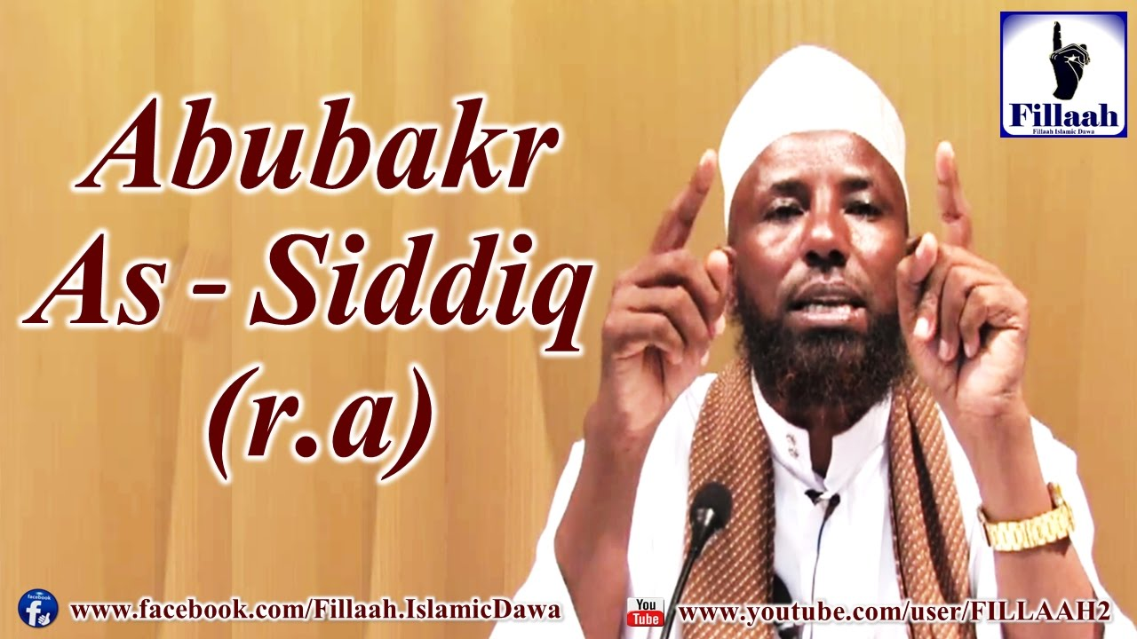 Download Abubakr As-Siddiq (r.a) | Sheikh Amiin Ibroo