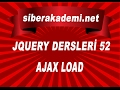 52. Gün - JQuery Dersleri  52 - AJAX Load