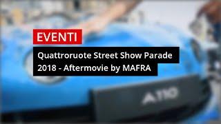 Quattroruote Street Show Parade - Riviviamolo Insieme!