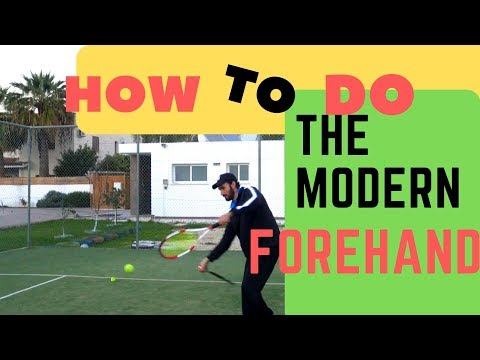 Modern forehand and how to learn it