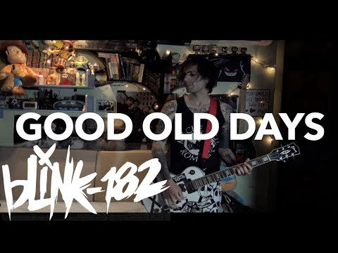 blink-182 - Good Old Days (California Deluxe) Guitar Cover HD by SymonIero
