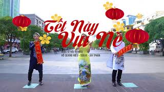 [MV Xuân] Tết Này Vui Nè (Street Version) - Hồ Quang Hiếu ft. Sửu K ft. Jay Phan