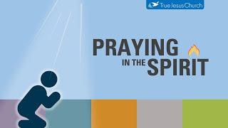 Praying in the Spirit