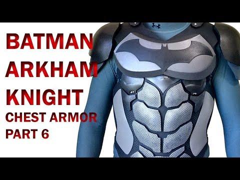 Batman Arkham Knight  Chest Armor Part 6  DIY Abs Foam Armor