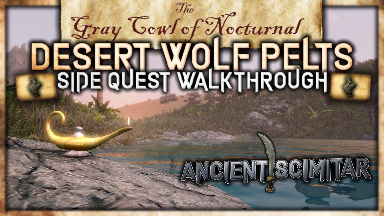 Desert Wolf Pelts Side Quest Walkthrough Ancient Scimitar