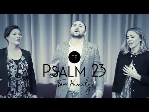 Teo Family - Psalm 23 (2016)
