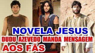 Novela Jesus: Dudu Azevedo surpreende e manda mensagem aos fãs thumbnail