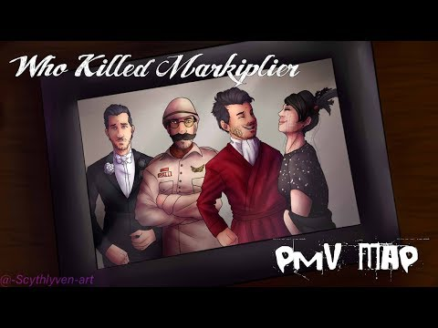 Who Killed Markiplier? PMV MAP (Set It Off - Kill The Lights)