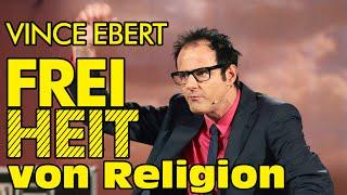 Vince Ebert - Freiheit von Religion