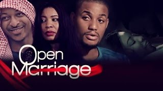 Open Marriage [Official Trailer] Latest 2015 Nigerian Nollywood Drama Movie