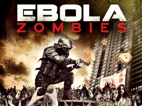 Фильм Эбола-Зомби 2015