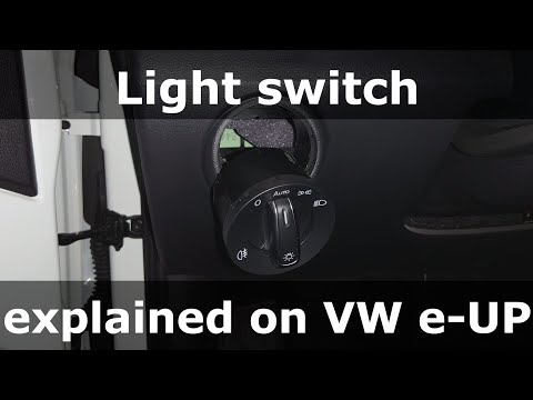Light switch explained on Volkswagen e-UP!