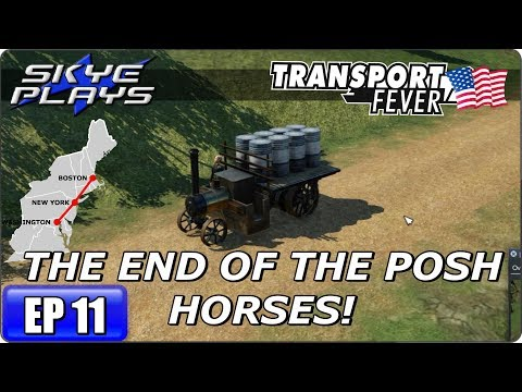 Transport Fever BOS-WASH Part 11 ►THE END OF THE POSH HORSES◀ Gameplay