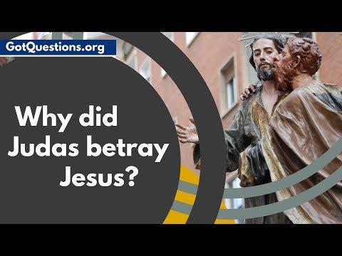 Why Did Judas Betray Jesus?  |  Judas Iscariot In The Bible