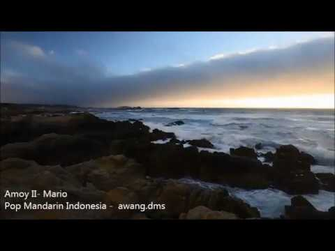 Amoy II - Mario -   Pop Mandarin Indonesia