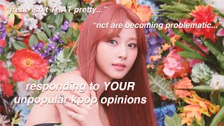 Download responding to YOUR unpopular kpop opinions