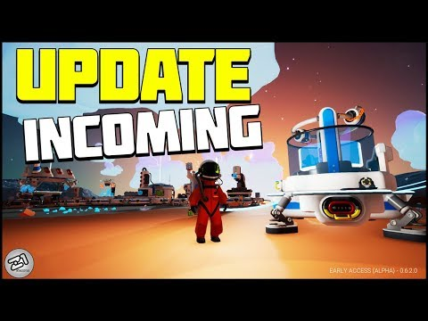 INCOMING UPDATE! Getting Ready for the Next Update, New Base Design Astroneer Update | Z1 Gaming