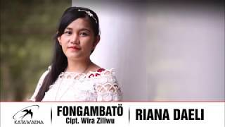 Riana Daeli - Fongambato || Katawaena Group || Lagu Nias