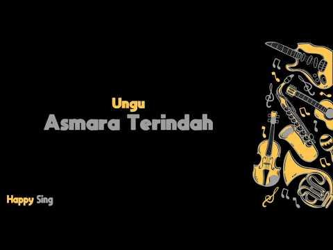 Asmara Terindah  - UNGU OST Sang Kiai  (Karaoke Minus One Tanpa Vokal Dengan Lirik)