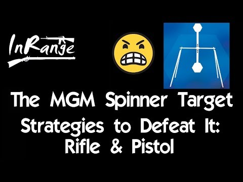 The Spinner Target: Strategies to Defeat it!