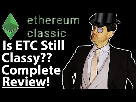 Ethereum Classic: Complete Review Of ETC