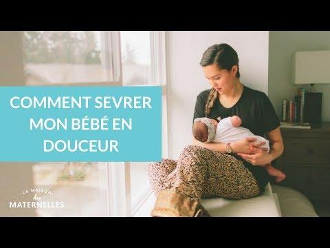 Comment sevrer mon bébé en douceur ? - La Maison des Maternelles #LMDM