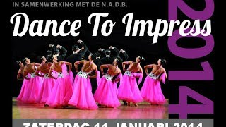 Dance to impress 2014, Kingsdome Den Helder - DSV Dance Explosion Arnhem