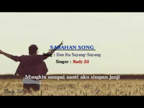 Rudy Zil - Dan Ku Sayang-Sayang (PROMO 2017)